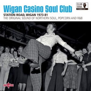 Wigan Casino Soul Club 1973-81 - Various Artists CD (Charly / Club Soul)